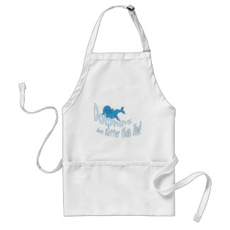 Dolphins Are Better Than You (blue text) Adult Apron