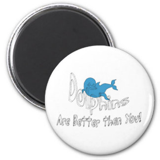 Dolphins Are Better Than You (clear text) Magnet