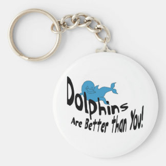 Dolphins Are Better Than You (dark text) Basic Round Button Keychain