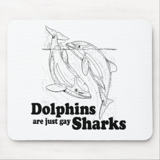 Dolphins are gay sharks mouse pad