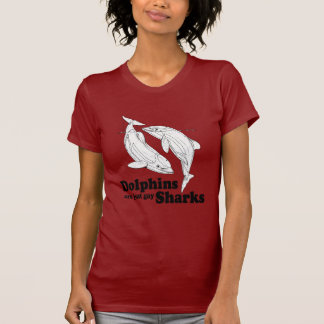 Dolphins are gay sharks shirt