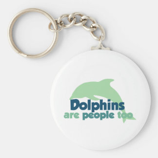 Dolphins are People too Key Chain