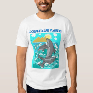 DOLPHINS ARE PLAYING - Aquatic Life & Fish T-shirt
