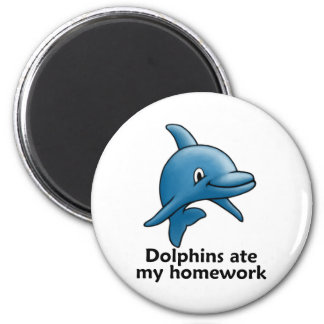 Dolphins Ate My Homework 2 Inch Round Magnet
