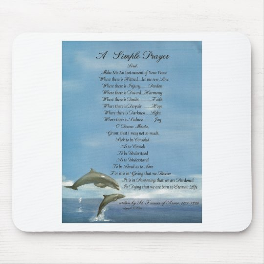 dolphins=pope francis=st. francis SIMPLE PRAYER Mouse Pad