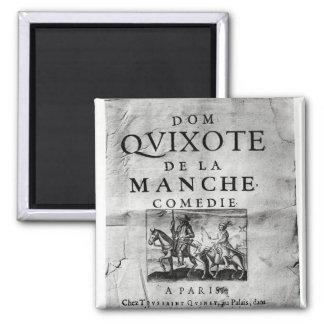 Dom Quixote de La Manche Comedie' Magnet