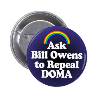 DOMA Rainbow Button for Rep. Bill Owens