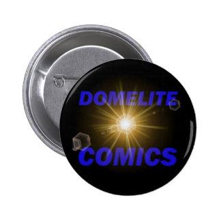 Domelite Comics Button