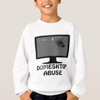 Domesktop Abuse Sweatshirt