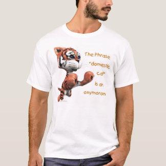 Domestic Cat is an Oxymoron T-Shirt