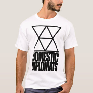 Domestic Diplomats T-Shirt