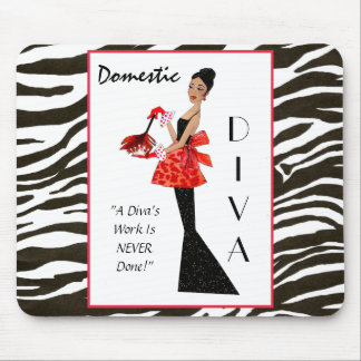 """""""Domestic Diva"""" - A Diva's work is never done! Mouse Pad"""