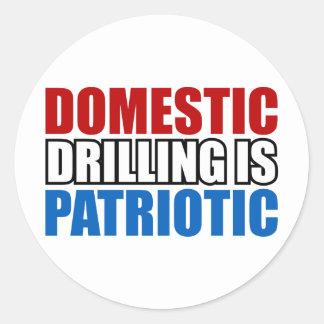 Domestic Drilling is Patriotic Classic Round Sticker