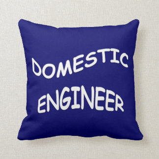 Domestic Engineer - Family Manager Throw Pillow