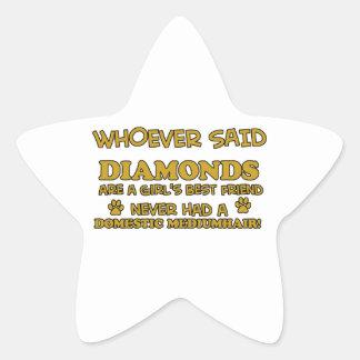 domestic mediumhair better than Diamonds Star Sticker
