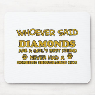 domestic shorthair better than Diamonds Mouse Pad