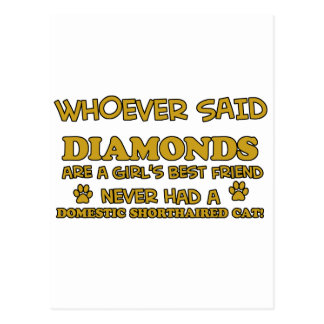 domestic shorthair better than Diamonds Postcard