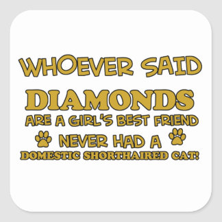 domestic shorthair better than Diamonds Square Sticker