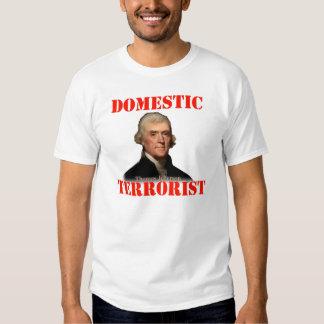 Domestic Terrorist - Thomas Jefferson T-Shirt