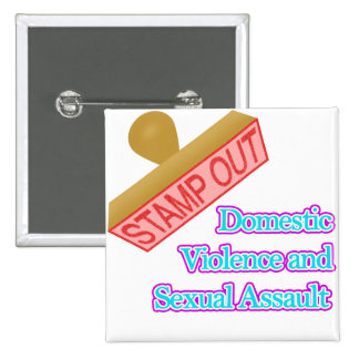 Domestic Violence and Sexual Assault Pinback Button