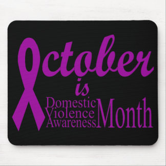 Domestic Violence Awareness Month Mouse Pad