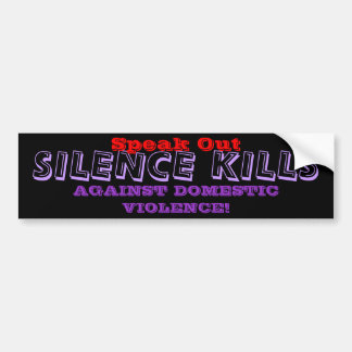 DOMESTIC VIOLENCE Bumper Sticker