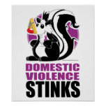Domestic Violence Stinks Posters