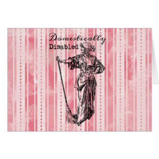 Domestically Disabled Greeting Cards
