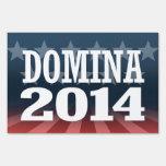 DOMINA 2014 YARD SIGN