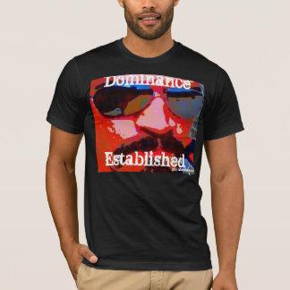 Dominance Established T-Shirt