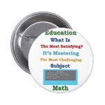 dominar la matemáticas satisfactoria 3D Pins