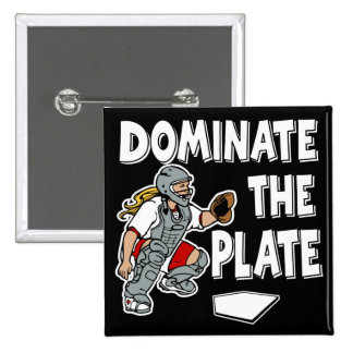 Dominate the Plate Pinback Button