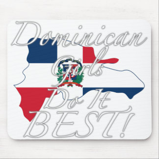 Dominican Girls Do It Best! Mouse Pad