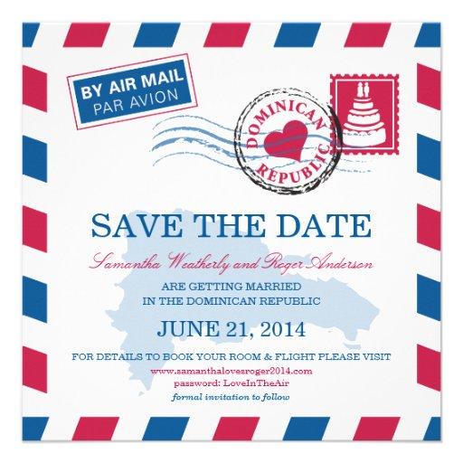 Dominican Republic Air Mail Wedding Save The Date Custom Invite