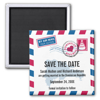 Dominican Republic Air Mail Wedding Save the Date Magnet
