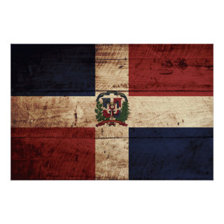 Dominican Republic Flag on Old Wood Grain Poster