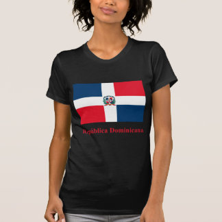 Dominican Republic Flag with Name in Spanish Shirt