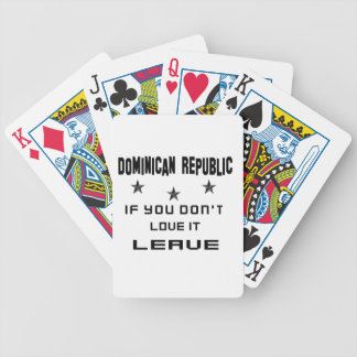 Dominican Republic If you don't love it, Leave Bicycle Playing Cards