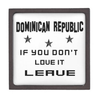 Dominican Republic If you don't love it, Leave Jewelry Box