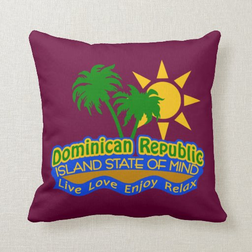 Dominican Republic Island State of Mind pillow