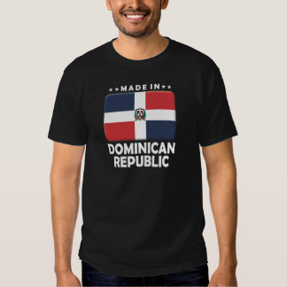 Dominican Republic Made Shirts