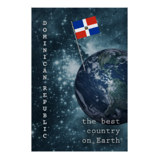 Dominican Republic Out Of This World Poster