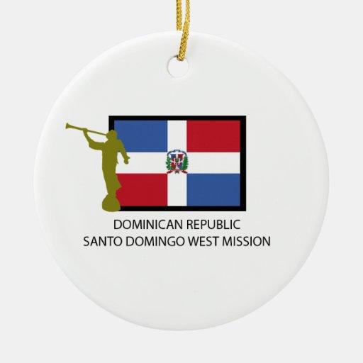 DOMINICAN REPUBLIC SANTO DOMINGO WEST MISSION LDS ORNAMENTS