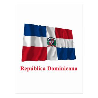 Dominican Republic Waving Flag w/ Name in Spanish Postcard