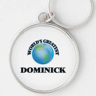 Dominick más grande del mundo llaveros personalizados