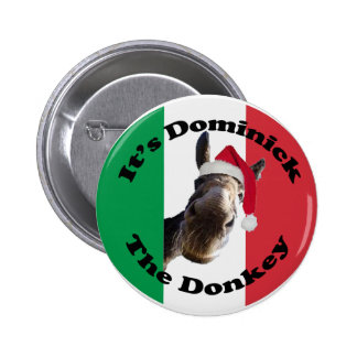 dominick the donkey pinback button
