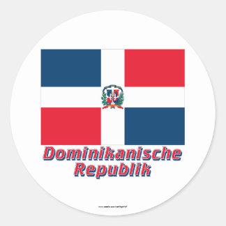 Dominikanische Republik Flagge mit Namen Sticker