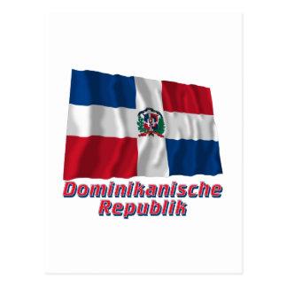 Dominikanische Republik Fliegende Flagge mit Namen Postcard