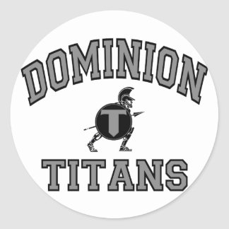 Dominion Titans Classic Round Sticker