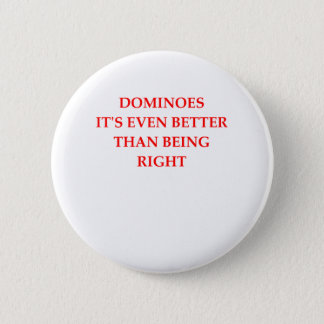 DOMINOES PINBACK BUTTON